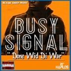 Busy Signal альбом Done Wid Di War