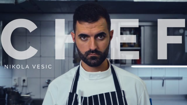 CHEF Nikola Vesic Film by Roman Kowalsky