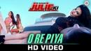 O Re Piya - Ek Kahani Julie Ki | Rakhi Sawant Amit Mehra | Armaan Malik | DJ Sheizwood