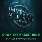 IMMEDIATE MUSIC альбом Down the Rabbit Hole