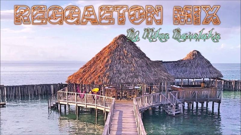 Reggaeton mix (2( 2019 Dj Nikos Danelakis Best of Dancehall~Reggaeton~Moombahton~Latin.