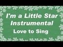 I'm a Little Star Instrumental Christmas Song | Kids Xmas Karaoke Songs | Children Love to Sing
