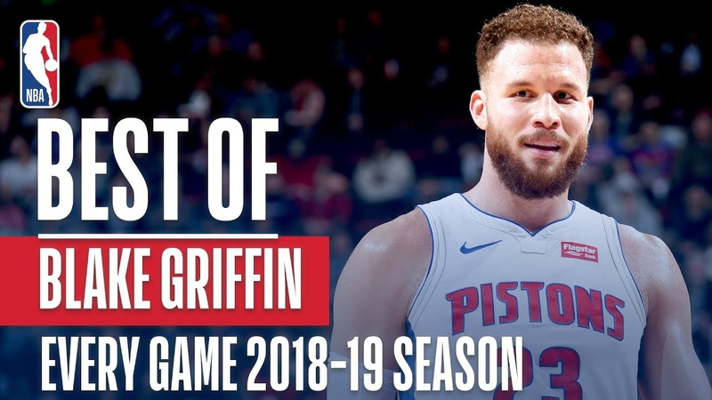Blake Griffin's Best Play From Every Game Of The 2018 19 Season NBANews NBA Pistons BlakeGriffin