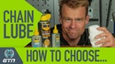 How To Choose Bike Chain Lube And When To Use It
