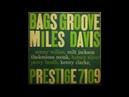 Miles Davis - Bags Groove (Full Album) 1957