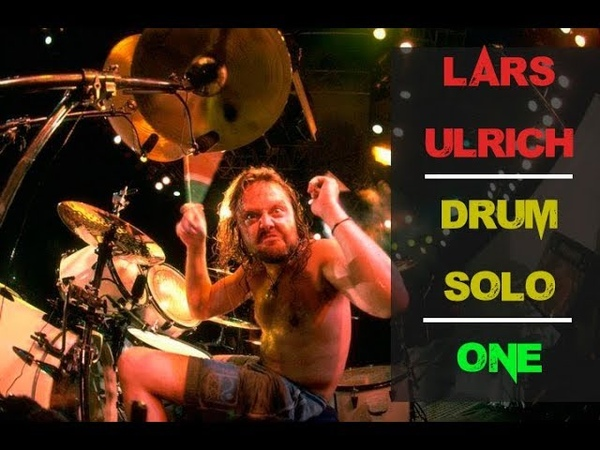 Lars Ulrich DRUM SOLO - One 1987-2017