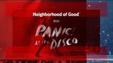 Panic! At the Disco Neighborhood of Good with State Farm - Episode 2