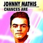 Johnny Mathis альбом Chances Are