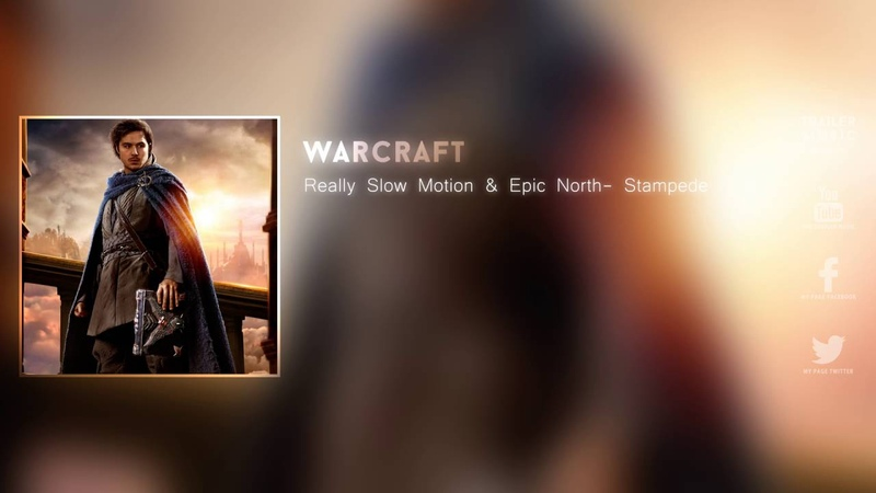 Really Slow Motion Epic North - Stampede (From Warcraft - Khadgar Character Video)