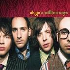 Ok Go альбом A Million Ways