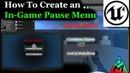 Unreal Engine 4 Tutorial | Easy In-game Pause Menu