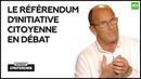 Interdit d'interdire Le référendum d'initiative citoyenne en débat