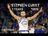 Stephen Curry Mix 2018 - 7 Years