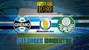 Melhores Momentos Gols Grêmio 0 x 2 Palmeiras Completo pelo Campeonato Brasileiro 06 06 2018