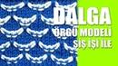 DALGA Örgü Modeli Şiş İşi İle Örgü Modelleri