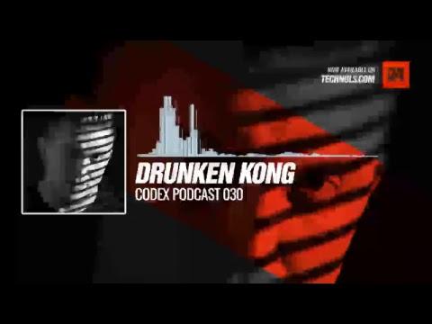 Spartaque present drunken_kong - Codex Podcast 030 Periscope Techno music