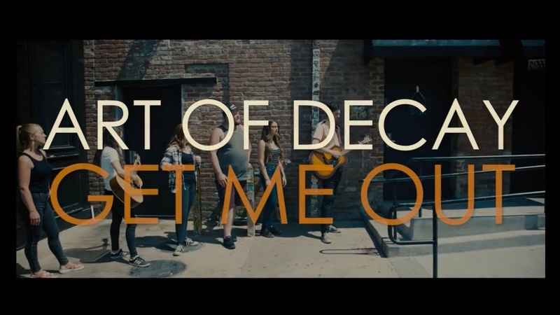 Art of Decay - Get Me Out (Official Music Video)