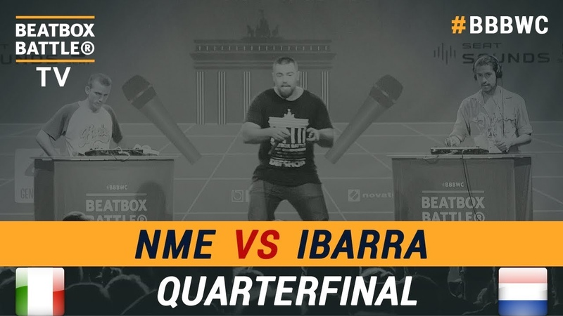 Ibarra vs NME - Loop Station Quarterfinal - 5th Beatbox Battle World Championship