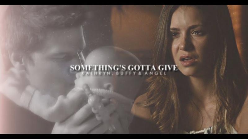 Kathryn Buffy Angel Something's Gotta Give TOA