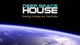 Deep Space House Show 094 Atmospheric &amp Moody Deep Tech House, Deep Techno &amp Deep House Mix 2014