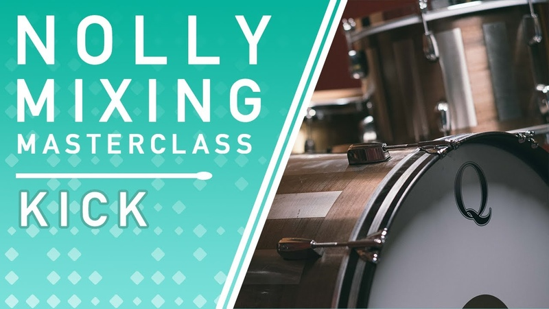 NOLLY'S MIXING MASTERCLASS - Kick Processing