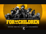 For The Children - 25 лет Enter The Wu-Tang (PAPALAM)