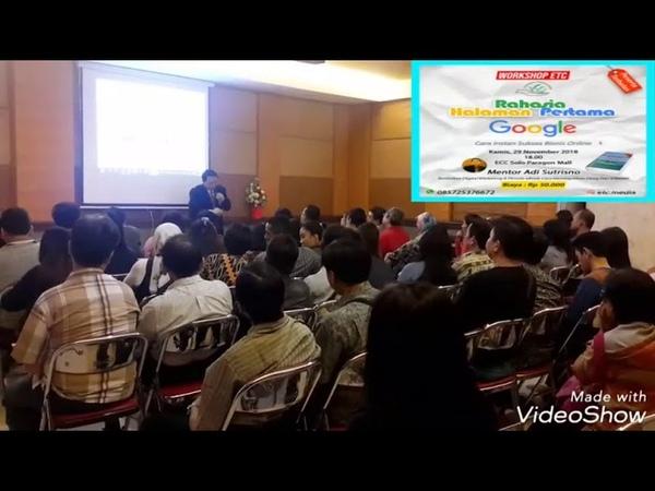 Adi Sutrisno Hoo, Pelatihan Digital Marketing Di Solo WA 0818963915, Rahasia Halaman Pertama Google