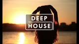Deep House Mix 2018 - Deep Summer Remix 2018