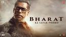 Bharat Ka Safar   Bharat   Salman Khan   Katrina Kaif   Movie Releasing On 5 June 2019