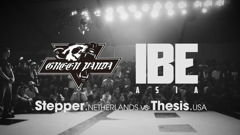 Stepper NLD vs Thesis USA ► stance x Green Panda ◄ IBE Asia 2017