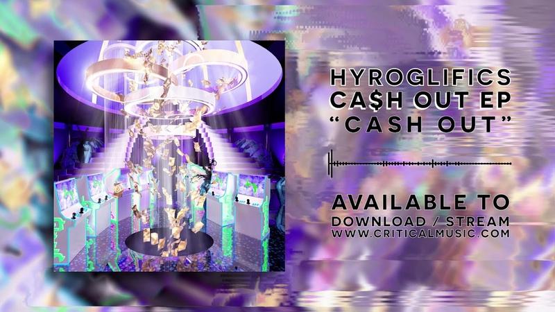 Hyroglifics - Cash Out
