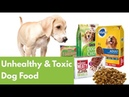 Worst Dog Food: 14 Unhealthy Toxic Ingredients to Avoid