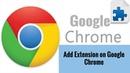 Add Extension on Google Chrome