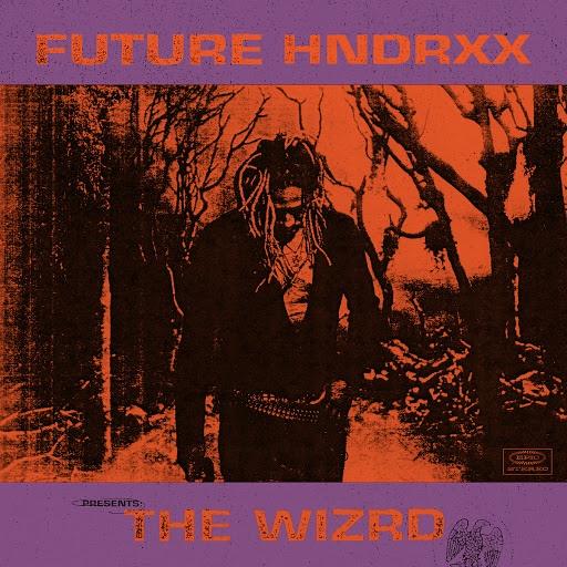 Future альбом Future Hndrxx Presents: The WIZRD