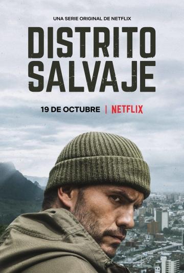 Дикий округ (сериал) Distrito Salvaje смотреть онлайн