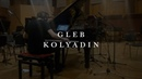 Gleb Kolyadin the making of his solo album