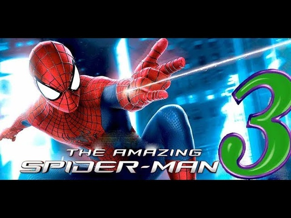 The Amazing Spider Man ➤Прохождение ➤ [№3]
