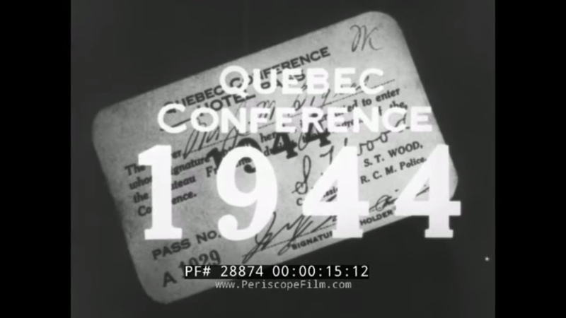 1944 SECOND QUEBEC CONFERENCE WWII WINSTON CHURCHILL FRANKLIN ROOSEVELT SUMMIT 28874