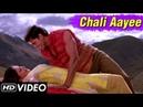 Chali Aayee Full Video Song HD Main Prem Ki Diwani Hoon K K