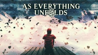 As Everything Unfolds - Divided