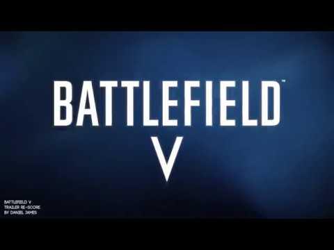 Battlefield V Theme - Trailer Rescore