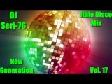 Italo Disco New Generation Vol. 17 - Mix by DJ Serj-76