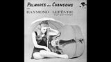 Raymond Lefevre - Jamais Je Ne Pourrai Vivre Sans Toi