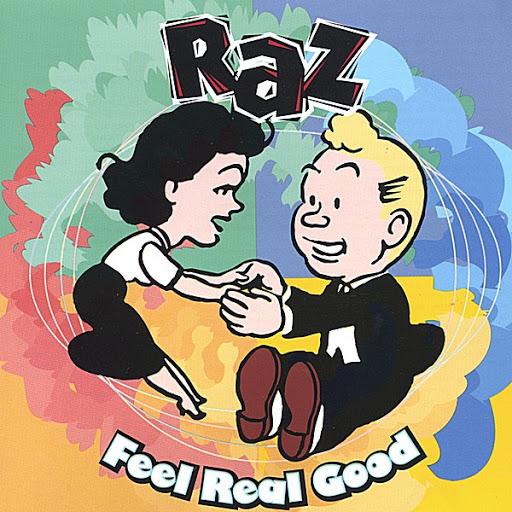 Raz альбом Feel Real Good