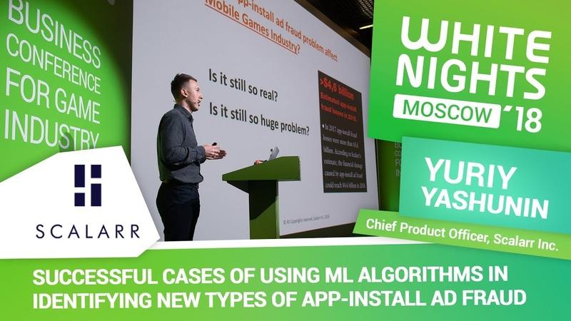 Yuriy Yashunin (Scalarr Inc.) - Successful Cases of Using ML Algorithms