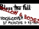 BlessTheFall Hollow Bodies Vocalcover by Ka ko Michizane