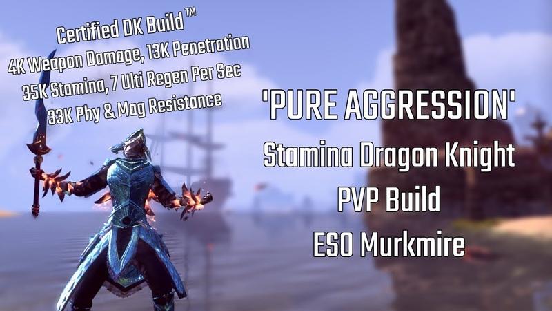 Pure Aggression | Stamina Dragon Knight PVP Build | ESO Murkmire