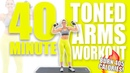 40 Minute Toned Arms Workout 🔥Burn 405 Calories! 🔥Sydney Cummings