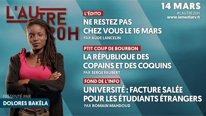 AUTRE 20h 16 MARS, PRIVATISATIONS ET HAUSSE DES FRAIS À LUNIVERSITÉ