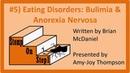 Eating Disorders Anorexia Nervosa, Bulimia Binge Eating Disorder